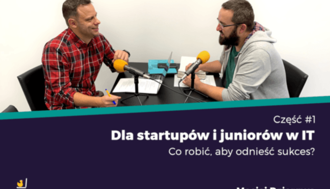 Startup i junior w IT. Maciej Dziergwa (STX Next)